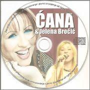 Stanojka Bodiroza Cana - Diskografija Cana_Jelena_Brocic_2009_UZIVO_CE_DE