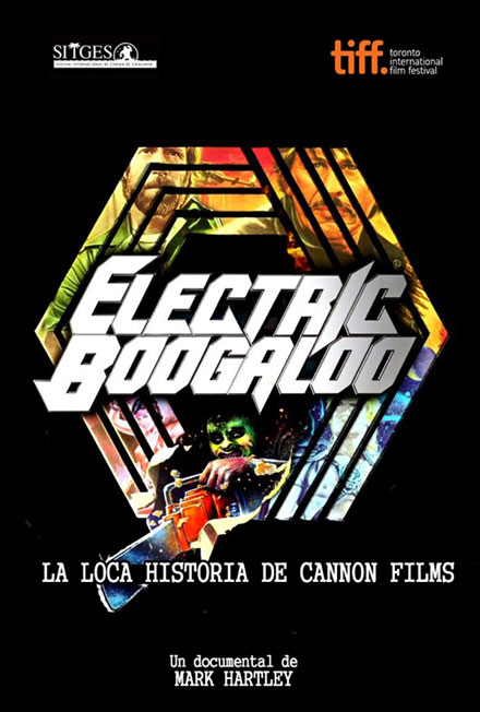 Electric Boogaloo (Electric Boogaloo: La loca historia de Cannon Films) 2015 Electric_boogaloo_la_loca_historia_de_cannon_fil