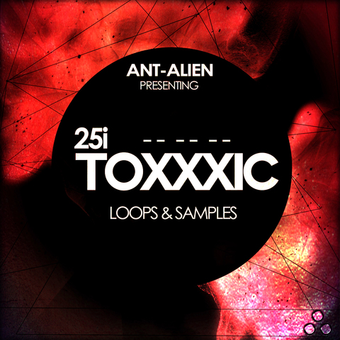 Ant-Alien - Toxxxic 25i [SAMPLE PACK] Ant_Alien_Toxxxic_25i