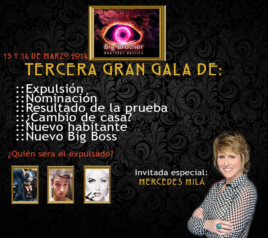 Concurso >> Big Brother: Monsters Edition - Página 50 GALA3