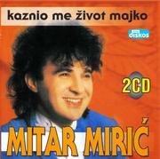 Mitar Miric - Diskos zvezde Mitar_Miric_2007_CD_Prednja_1