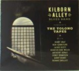 Kilborn Alley Blues Band - The Tolono Tapes Image
