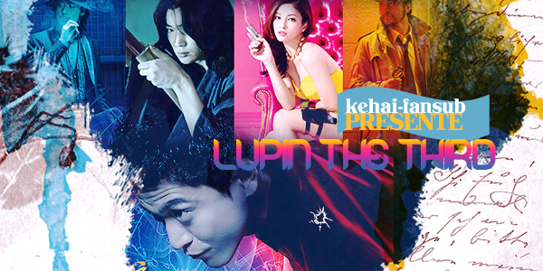 [ Projet J-Film ] Lupin the Third  Lupin