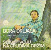 Borislav Bora Drljaca - Diskografija Prednja