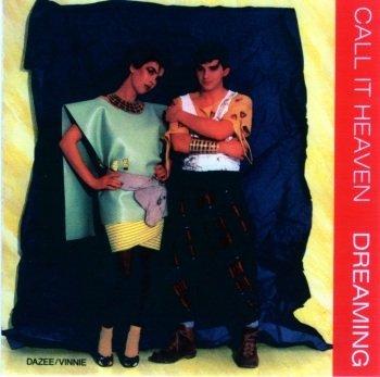 Call It Heaven – Dreaming (1986) [MP3] Kalt
