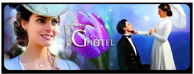 Gran Hotel (Alpha).  ZAkQH