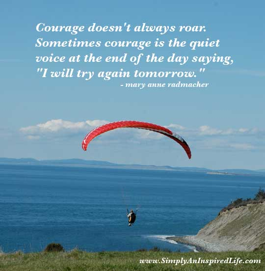 Overcoming Quotes & Quips Courage-roar