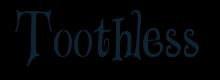 Alter Dachsbau - Seite 3 Toothless