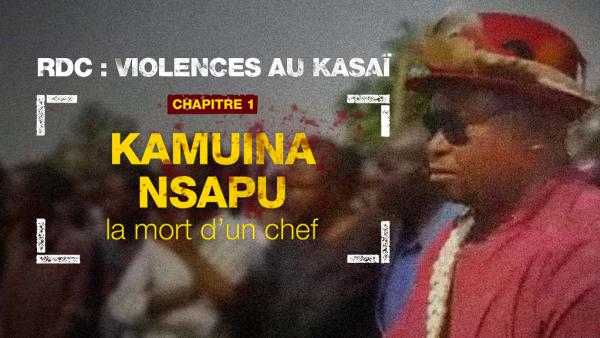 L'EXECUTION DE DEUX AGENTS DE L'ONU PAR LES KASSAIENS - Page 3 Em_infographie_rdc_violences_au_kasai_kamuina_nsapu_la_mort_dun_chef_chapitre_1_0