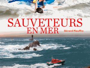 Vos livres préférés de Gérard Piouffre Sauvetage-en-mer-des-origines-a-nos-jours-24137664