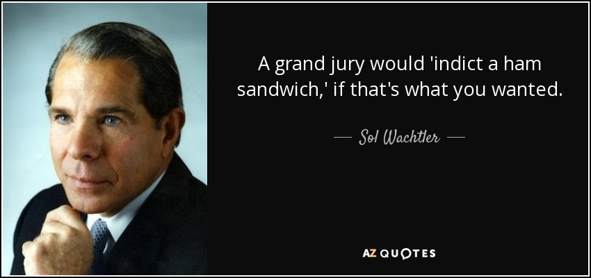 FIELD MCCONNELL Arrested: PICAZIOgate Blown Wide Open! Quote-a-grand-jury-would-indict-a-ham-sandwich-if-that-s-what-you-wanted-sol-wachtler-89-29-79