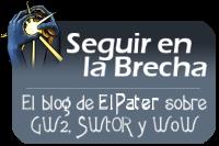 Seguir en la Brecha |El Blog de ElPater sobre GuildWars2, SWtOR y WoW