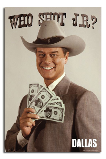 how rich is too rich ?? Dallas-who-shot-jr-poster-194