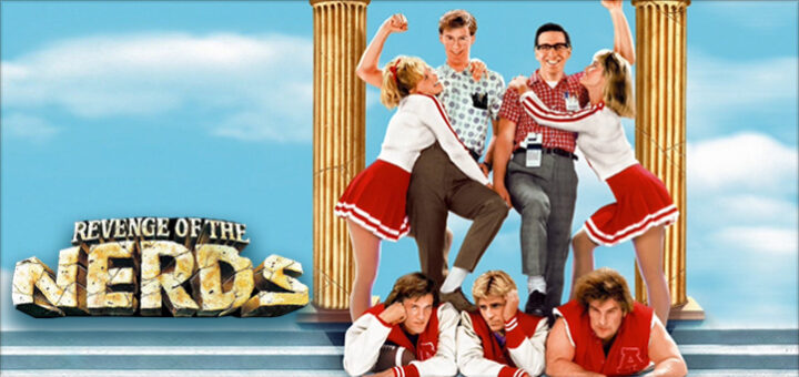Last Movie You Saw? - Page 25 Revenge-of-the-Nerds-1984-Movie-Poster-720x340