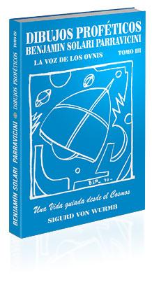 """mundo - El contactado Benjamín Solari Parravicini (el """"Nostradamus"""" argentino) Libro3"""