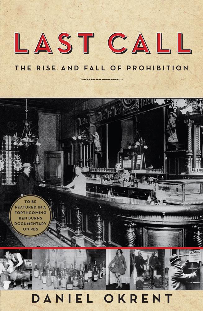 Prohibition: Speakeasies, Loopholes And Politics ~ NPR interview worth the listen ! Last-call-jpeg