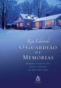 O Guardião de Memórias [Kim Edwards] O_GUARDIAO_DE_MEMORIAS_1290610016P