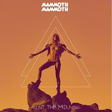 Mammoth Mammoth - Mount the Mountain Mammoth-e1492515146138