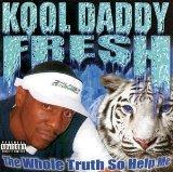 Google the Username Above You - Page 3 Kool-daddy-fresh-32262