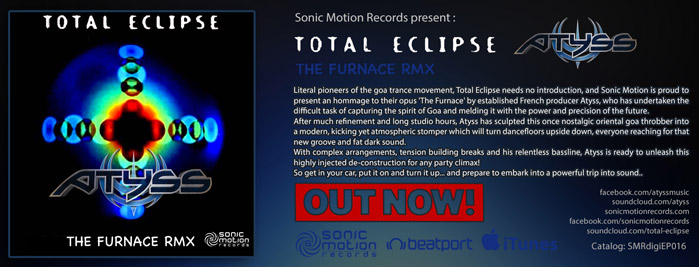 Totale Eclipse - The Furnace - Atyss RMX - EP - Out now!!! Totale_eclipse_thefurnace_rmx_atyss_Banner699