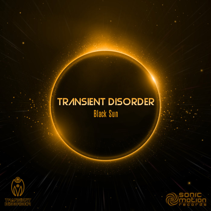 TRANSIENT DISORDER - BLACK SUN - Out now !! Transient_disorder_blacksun_cover699