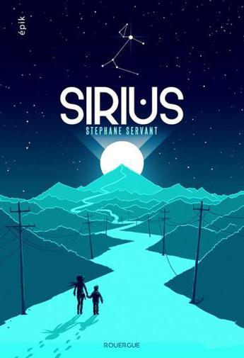 Sirius de Stephane Servant  Affiche