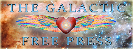 The Galactic Free Press Update: The Miraculous is Occurring Newgfplogo3