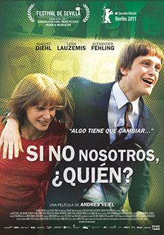 Estrenos de cine [25/11/2011] Cartel-si-no-nosotros-quien-363