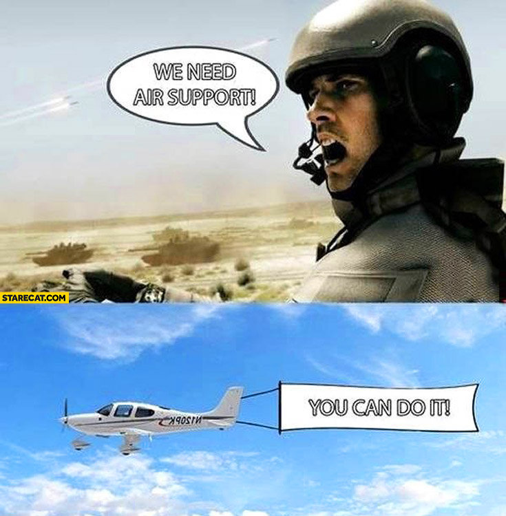 Překlad Rising Tide - Stránka 2 We-need-air-support-you-can-do-it-airplane-banner