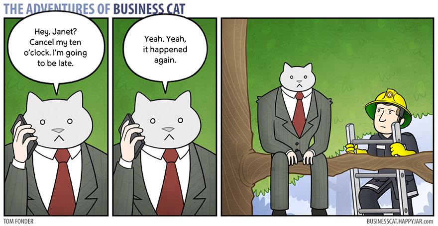 Votre humour de zèbre - Page 4 The-Adventures-of-Business-Cat9__880