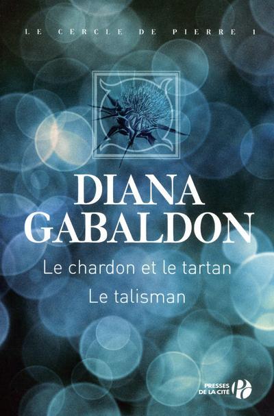 Gabaldon - Le Cercle de Pierres - Tome 1 : Le Chardon et le Tartan de Diana Gabaldon  - Page 2 9782258099890
