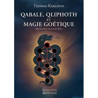 Qabale, qliphoth et magie goétique 1540-1