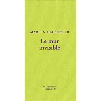 Le Mur invisible 1540-1