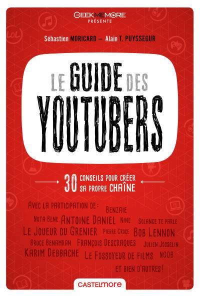 [Livre] Le guide des Youtubers avec François Descraques 1507-1