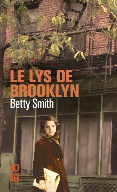 Le Lys de Brooklyn de Betty Smith 1507-1