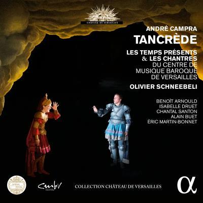 [Avignon-Versailles] Campra: Tancrède (Schneebeli, 04-05/14) 1507-1