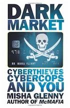 Information, the Internet etc. DarkMarket-Cyberthieves-Cybe