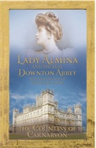 Downton Abbey (tv) - Página 5 Lady-Almina-and-the-Real-Dow