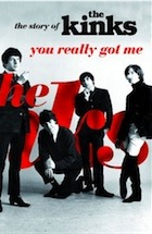The Kinks You-Really-Got-Me-The-Story-