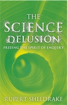 The Science Delusion by Rupert Sheldrake- review The-Science-Delusion
