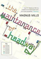 Books I've been reading - Page 7 The-Maintenance-of-Headwa-001