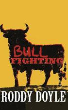 Roddy Doyle Bullfighting-by-Roddy-Doy-001