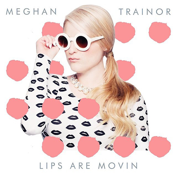 3 MONTHS · 1 SONG (2015) [I] - Página 2 Meghan-trainor-lips-are-movin-cover