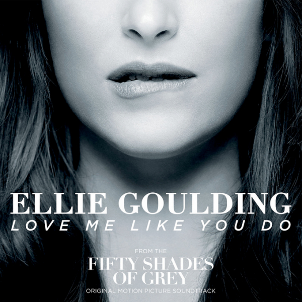 "Single » ""Love Me Like You Do"" (BSO ""50 Shades of Grey"") Ellie-Goulding-Love-Me-Like-You-Do-Fifty-Shades-Of-Grey-single-cover-artwork"