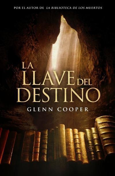 Ultimo libro que he leido La-llave-del-destino-glenn-cooper-7522