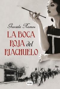 La boca roja del riachuelo - Graciela Ramos (Rom) 9789877390834