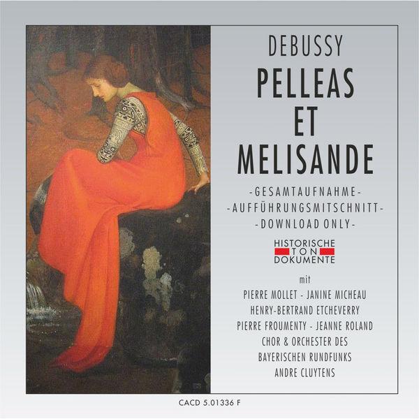 Debussy - Pelléas et Mélisande (3) - Page 2 0884463342620_600