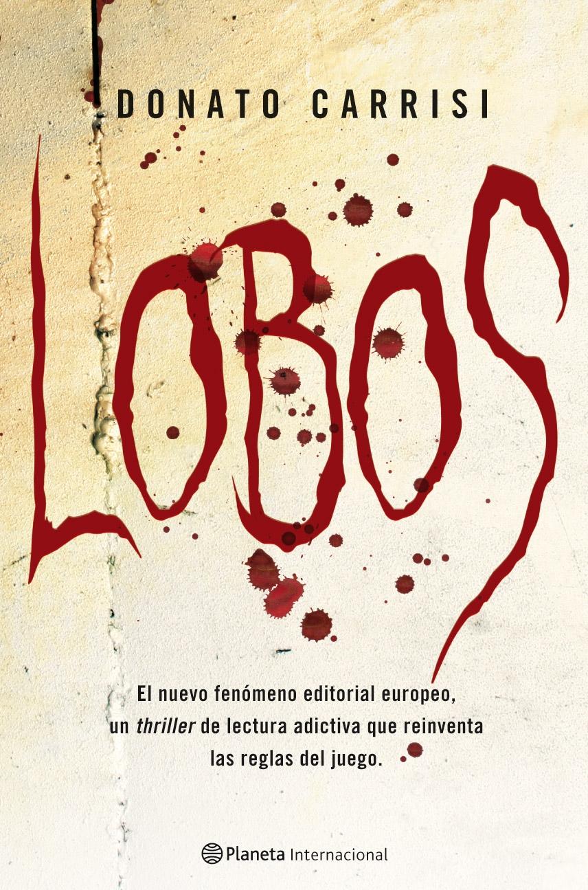 ## Lobos - Mila Vázquez 01, Donato Carrisi 9127_1_lobos-9788408087243
