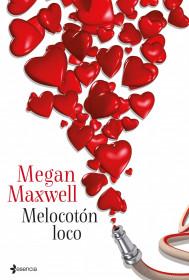 Melocotón loco - Megan Maxwell (rom) Melocoton-loco_9788408039068