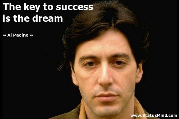 AL PACINO Dream-Quotes-41168-statusmind.com